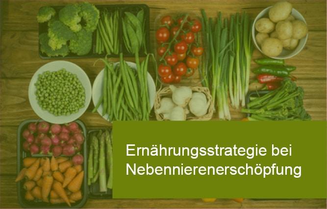Ernährung bei Nebennierenerschöpfung